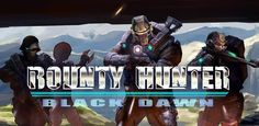 Bounty Hunter: Black Dawn v1.02 - Frenzy ANDROID - games and aplications