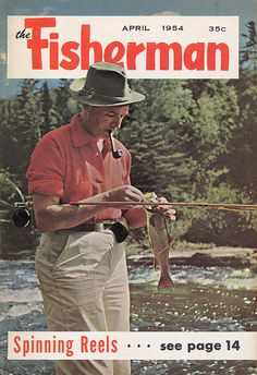 1954 The Fisherman Vintage Fishing & Outdoorsman Magazine 1954 APRIL Published by Fisherman Press in Oxford Ohio The Magazine for the Sport Fisherman by UpNorth Memories - Donald (Don) Harrison, via Flickr