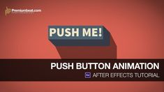 After Effects Tutorial: Push Button Animation