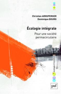 Ecologie intégrale - Christian Arnsperger - Ecologie en questions (L') - Format Physique et Numérique | PUF