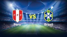 Ver Peru vs Brasil En Vivo Online Eliminatorias Rusia 2018