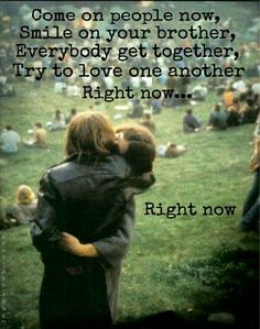 Love One Another Right Now!