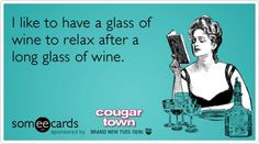 I like to have a glass of wine to relax after a long glass of wine.