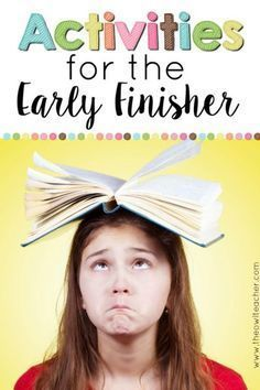We all have early finishers. Why not plan ahead with these few simple ideas to help you prepare for when your students are done early!