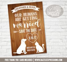 Printable Rustic Pet Wedding Save the Date Card - Our Humans Are Getting Married - Dog or Cat Digital File Printable Birthday Invitations, Baby Shower Invitations, Invites, Wedding Invitations, Wedding Cards, Wedding Day, Free Thank You Cards, Wedding Save The Dates, Baby Cards