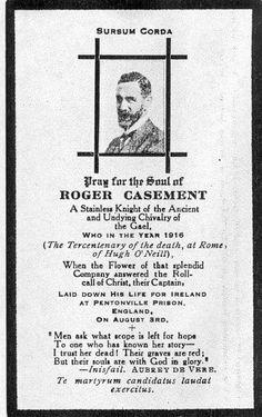Roger Casement Memoriam Card Roger Casement, Ireland 1916, Irish Republican Army, Easter Rising, Scotland History, Michael Collins, Fighting Irish, Emerald Isle, Northern Ireland