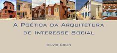 A poética da arquitetura de interesse social | Coisas da Arquitetura