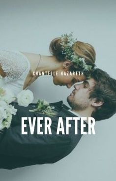 Ever After [Trilogy] - Ever After Trilogy Relationship Challenge, Wattpad Books, Getting Engaged, Ever After, Flora, Drama, Challenges, Journey, Reading