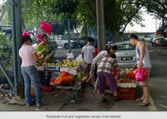 Side street illegal vegetable and fruit vendor - Imbi Wet Market and its hawker centre - (now no more) - Courtesy of ChopinandMySaucepan