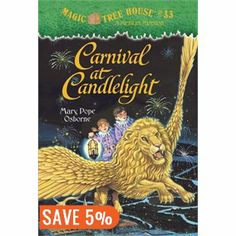 Magic Tree House #33: Carnival At Candlelight - Mary Pope Osborne