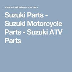 Suzuki Parts - Suzuki Motorcycle Parts - Suzuki ATV Parts