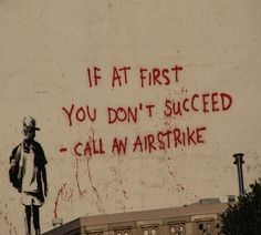 """""""I like to think I have the guts to stand up anonymously in a western democracy and call for things no-one else believes in - like peace and justice and freedom.""""   ― Banksy, Wall and Piece"""