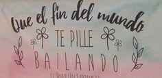 Que el fin del mundo te pille bailando - Joaquín Sabina #sinmiedoasaltar