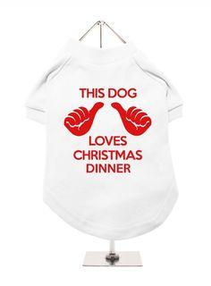 This Dog Loves Christmas Dinner Dog T-Shirt!