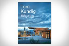One of the most celebrated American architects, whose work is the subject of several entries here on Uncrate, is also the subject of a brand new book. Tom Kundig: Works features 19 new projects ranging from Hawaii to New York...