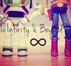 """I love you to Infinity and Beyond!"" -Bradyn"