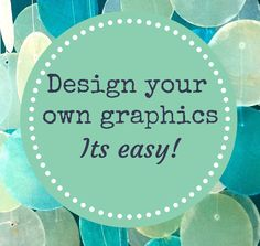 quick and easy way to make your own digital graphics.... the blogosphere is going to explode.