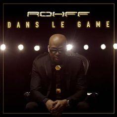Dans le game - Rohff MP3 à écouter et télécharger légalement sur TrackMusik. Clip, Album, Concert, Character, Fotografia, Rapper, Lyrics, Artist, Recital