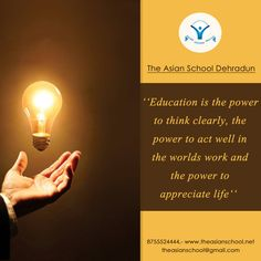 Education is the power to think clearly,the power to act well in the worlds work and the power to appreciate life. #theasianschool #education #future #career #highered #studentlife #edtech #students #learning #success #confidence #educationquote #quote #quoteoftheday #tuesday #school #opportunity #believe #knowledge #schooltime #schooldays #learning #boys #girls #study #studygram #educationiskey #educationforall #educationispower #motivation Education For All, Education Quotes, Innovative Logo, Schooldays, Appreciate Life, Future Career, Student Life, Quote Of The Day, Boys