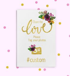 Instagram Hashtag Sign Gold foil Printable Purple Wedding Sign Wedding Share love sign Wedding Instagram Custom  Hashtag Sign idw30