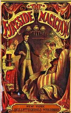 Vintage parlor trick book: The Fireside Magician by Thomas Picton, 1879