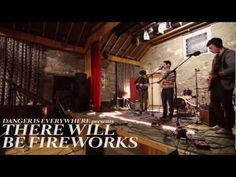 There Will Be Fireworks - South Street