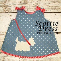 Reversible Dress Pattern, Girls dress pattern, PDF Sewing Pattern, PDF Sewing Pattern, Babies PDF pattern, sewing pattern ,The Scottie Dress