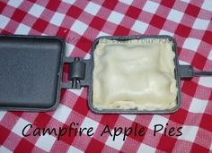 campfire apple pies...need to buy these pie irons ASAP! FUN!