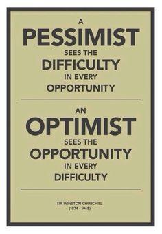 for a pessimist, I'm pretty optimistic