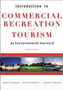 Introduction to Commercial Recreation and Tourism by John C. Crossley. $35.89