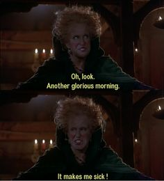 Hocus Pocus, one of my favorite quotes