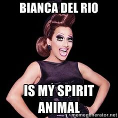 Bianca Del Rio is my spirit animal | Bianca del rio