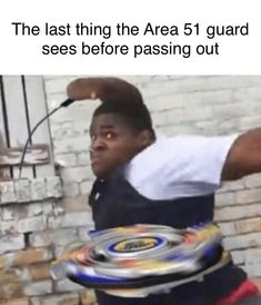 area 51 memes still make me laugh Funny Shit, Really Funny Memes, Funny Relatable Memes, Haha Funny, Funny Posts, Funny Cute, Hilarious, Funny Stuff, Really Meme