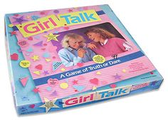 Girl Talk ... Truth or dare … or zit sticker? Girl Talk was a sleepover must for giggly awkward pre-teen and teenage girls of the '80s and '90s. Just looking at the cover of the box (and that hair!) sends us into giggles all over again.