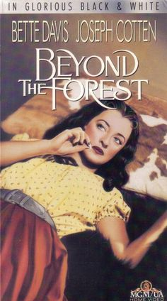 Beyond THE Forest Bette Davis Joseph Cotton