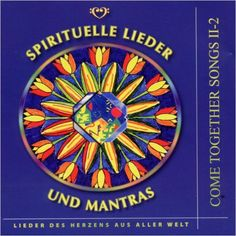 Come Together Songs II-2: Spirituelle Lieder und Mantras: Amazon.de: Hagara Feinbier: Bücher