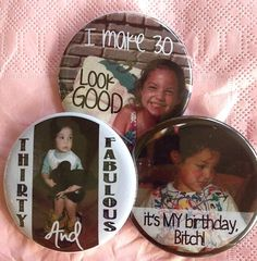 30th Birthday at Malibu Wines  Custom 30th Birthday Pinback Buttons