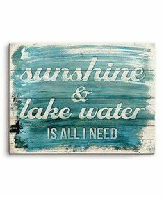 Building A House Discover Highland Dunes Sunshine & Lake Water Is All I Need Textual Art Plaque Size: H x W x D Lake House Signs, Lake Signs, Cottage Signs, Lake Quotes, Haus Am See, Lake Decor, Lake Art, Condo, Water Walls