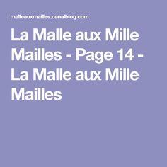 La Malle aux Mille Mailles - Page 14 - La Malle aux Mille Mailles