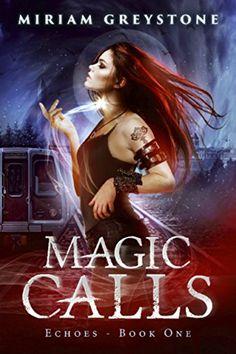 Magic Calls (Echoes Book 1) by Miriam Greystone https://www.amazon.com/dp/B078RT7MM3/ref=cm_sw_r_pi_dp_U_x_30zuAb9YNS7P0