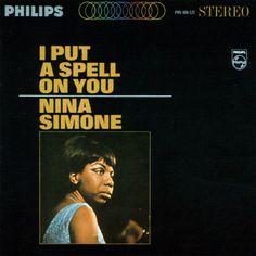I Put A Spell On You- Nina Simone