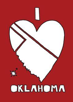 I love Oklahoma print! Miss Oklahoma, University Of Oklahoma, Travel Oklahoma, Oklahoma City, Oklahoma Sooners Football, Boomer Sooner, Travel Quotes, My Love, Oklahoma Tattoo