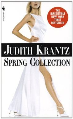 Spring Collection by Judith Krantz, http://www.amazon.com/dp/B005707Q4G/ref=cm_sw_r_pi_dp_HYYBsb0X8T6RV