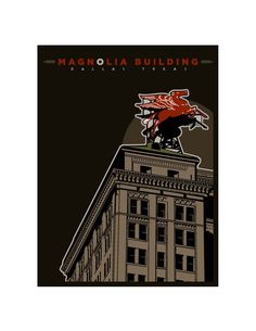 Magnolia Building. Dallas, TX. Print is available in several options. 8x10 print. 11x14 matted and framed. 16x20 matted and framed and 23x35 poster print. Please contact me for pricing. walter@sozadesigns.com