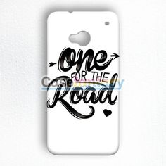 One For The Road HTC One M7 Case | casefantasy