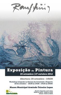 Exposición de pintura de Raul Diniz, en Mirandela