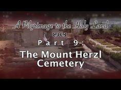 "Dr David Reagan Sermons – ""Mt Herzl Cemetery Pilgrimage"""