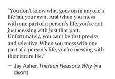 Thirteen Reasons Why, Jay Asher Tv Quotes, Movie Quotes, Life Quotes, Thirteen Reasons Why, 13 Reasons Why Quotes Books, Popular Quotes, Wise Words, Favorite Quotes, Quotations
