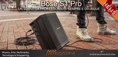 Bose Pro, un sound da professionista sempre e ovunque Bose, Bluetooth, Musica, Blue Tooth