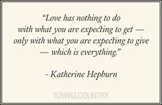 Best Love Quotes. #katherinehepburn #lovequotes #quotes